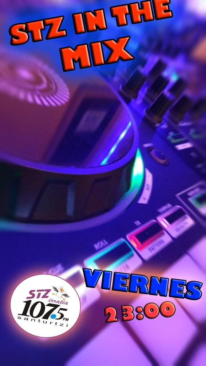 ¡🎧Esta noche toca programa especial de #StzInTheMixInSession🎉!  ¡🔴#OnAir Comenzamos!  Mezclando nuestro DJ @AitorGarcia0 hasta las 24:00h🎶  ▶️ Conéctate: 📻107.5Fm (Santurtzi) 📱App de Stz Irratia 💻https://t.co/PXZ7mXD3bW https://t.co/b27KQc1E9T