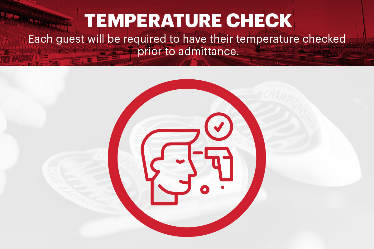 Each guest will be required to have their temperature checked prior to entering the ticket gates for the Dodge @NHRA Finals presented by Pennzoil. #NHRAFinals