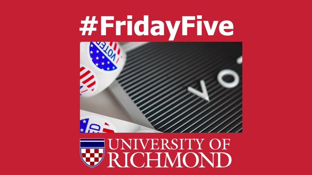 That's it for today's #FridayFive. To learn more about #URichmond election experts visit https://t.co/SUmFvS8Dwt. https://t.co/U3pLo3Df7O