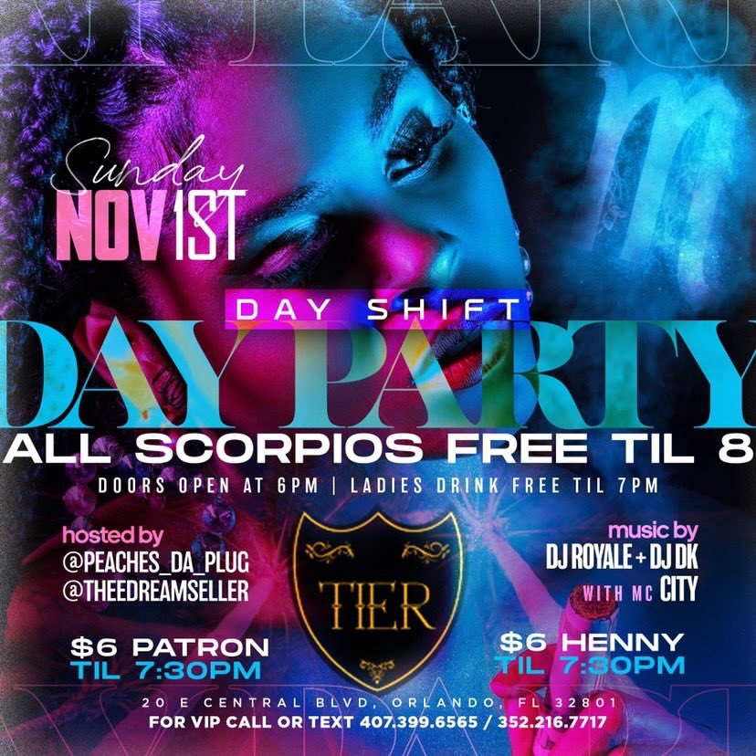 This Sunday November 1st #DayShift Day party scorpios edition At Tier we celebrating all scorpios birthdays. 6-10pm. everybody free till 8pm. Ladies drink free till 7pm.   #SundayFunday #DayParty🥳🥳 https://t.co/tmw8hoqRNx