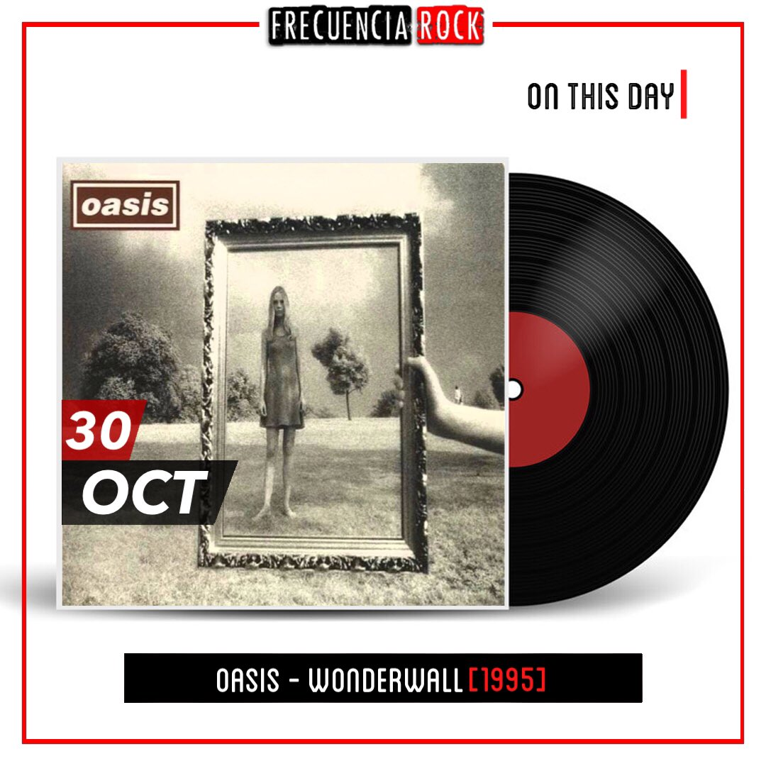 """[OTD]: 25 years ago, Oasis released """"Wonderwall"""" • • • #hace25años #frecuenciarock #music #rock #didyouknow #efemerides #rocknroll #undiacomohoy #musichistory #90s #classic #25yearsago #onthisday #bands #artist #single #cancion #song #musica #musicfacts #oasis #wonderwall https://t.co/rEl4SGTrgN"""