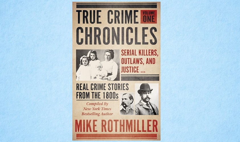 OUT NOW! What do Wyatt Earp, Belle Gunness, Billy the Kid, and HH Holmes have in common? They were all subjects of #truecrime newspaper reporting in the 1800s, and now are brought together in: TRUE CRIME CHRONICLES Volume One ➡️ https://t.co/bivyduujsu #history @wildbluepress https://t.co/O2aCpvVi0h