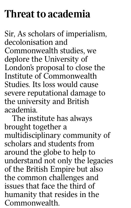Tremendously grateful to the 181 scholars from around the world who signed the letter which appears in @thetimes this morning protesting at the @UoLondon plans to close the Institute of Commonwealth Studies @ICwS_SAS.