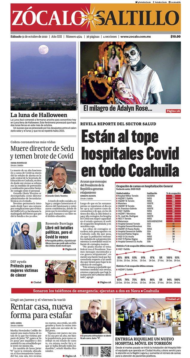 #FelizSábado #Saltillo ☀️ Hoy en portada: Están al tope hospitales Covid en todo Coahuila 😷💉👉 https://t.co/tb21WieHWj https://t.co/XOY0EUURrt