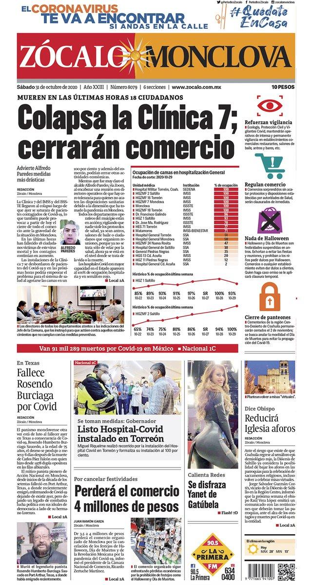 #FelizSábado #Monclova ☀️ Hoy en portada: Colapsa la Clínica 7; cerrarán comercio 😷💉👉 https://t.co/HNHs5Roasa https://t.co/Bx1T6IxDVj