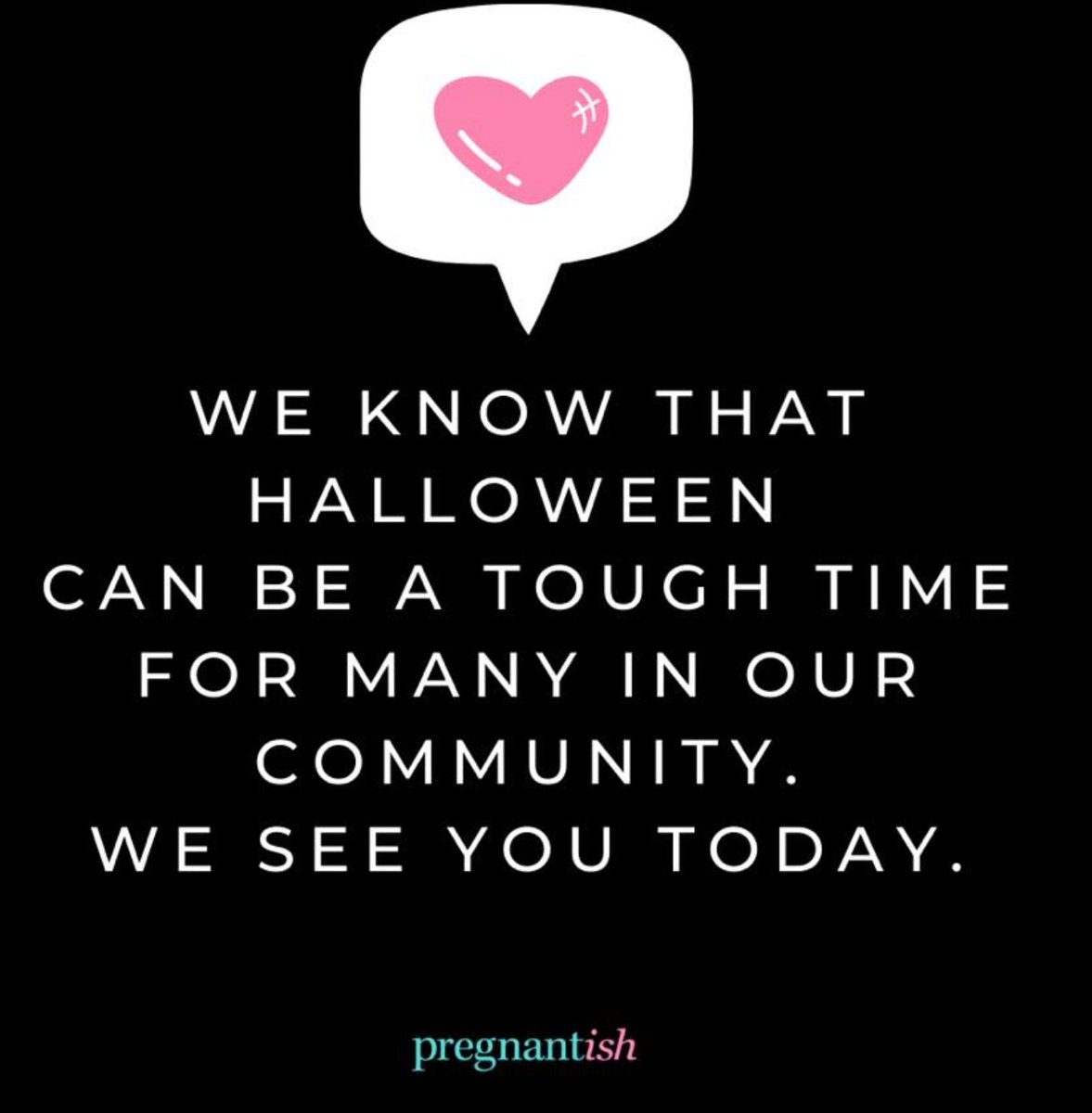 A simple note on this Saturday. Halloween can be a painful reminder of what/who we don't have in our lives. We see and honor you today 💕🧡❤️ #infertility #miscarriage https://t.co/7tqf7gjxRO