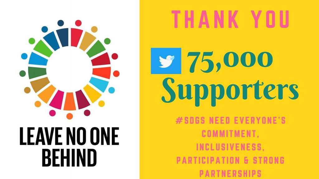 🙏🏽THANK  YOU 🙏🏽 @PriyankaCRaina for your relentless support to SDGs #LeaveNoOneBehind #BuildBackSustainable   🎉75K Supporters🎉  #SDGs need everyone's commitment, inclusiveness, participation & strong partnerships