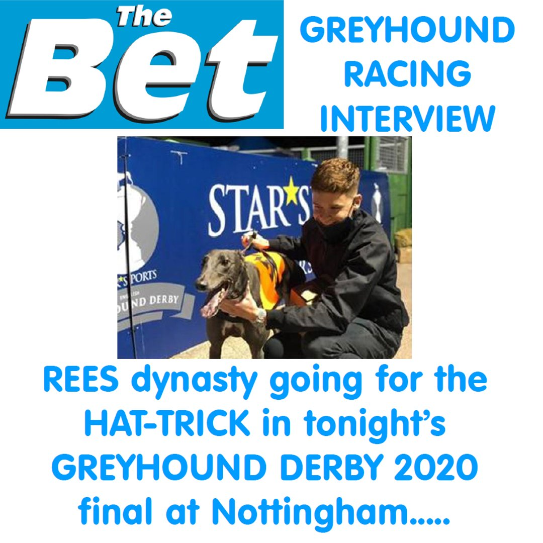 #GreyhoundDerby2020 Rees dynasty going for the HAT-TRICK in tonight's final in Nottingham https://t.co/L5kkIQ9N7D #DogRacing #SaturdayBetting #Greyhounds #NottinghamDogs #Racing #TheBet #Trainer #Blog #Betting  #GreyhoundDerby2020 #Rees #RT https://t.co/70k1pvlB25
