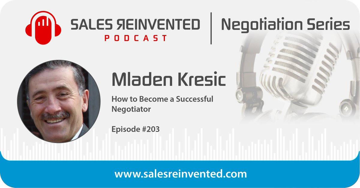 Do you know what it takes to become a successful negotiator? @MladenKresic shares his take in this episode of @SalesReinvented! #Sales #SalesReinvented #Negotiation #NegotiationTactics #Success #Influence https://t.co/aoKbuI73Q3 https://t.co/qPNrs8gqNx