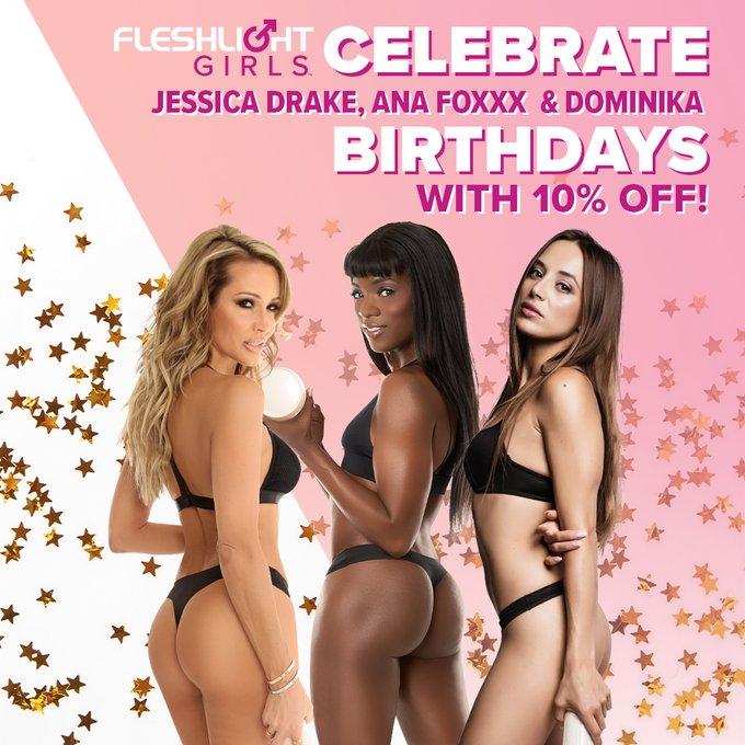 It's the LAST day to celebrate Fleshlight Girls @thejessicadrake, @AnaFoxxx, and @DominikaChybov's birthdays