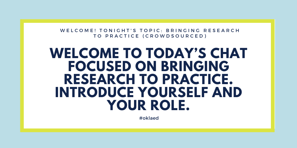 Welcome, #oklaed! I am excited to host tonight. Please introduce yourself.