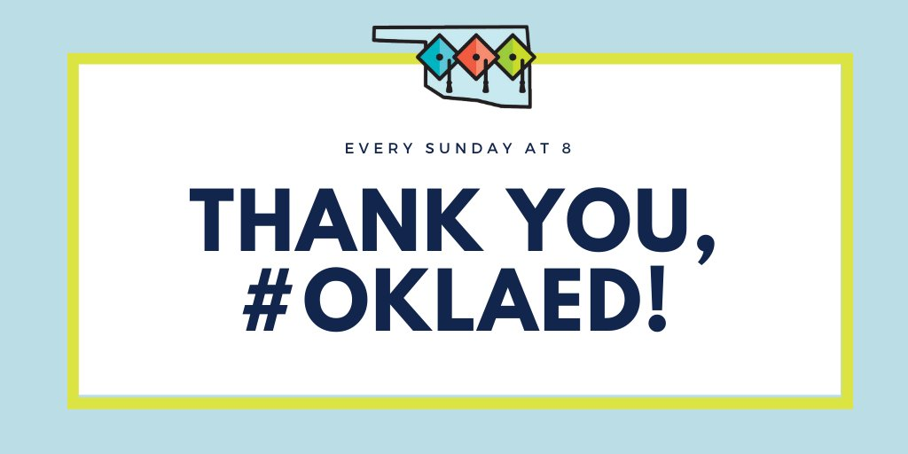 Thank you, #oklaed! Have a great week!