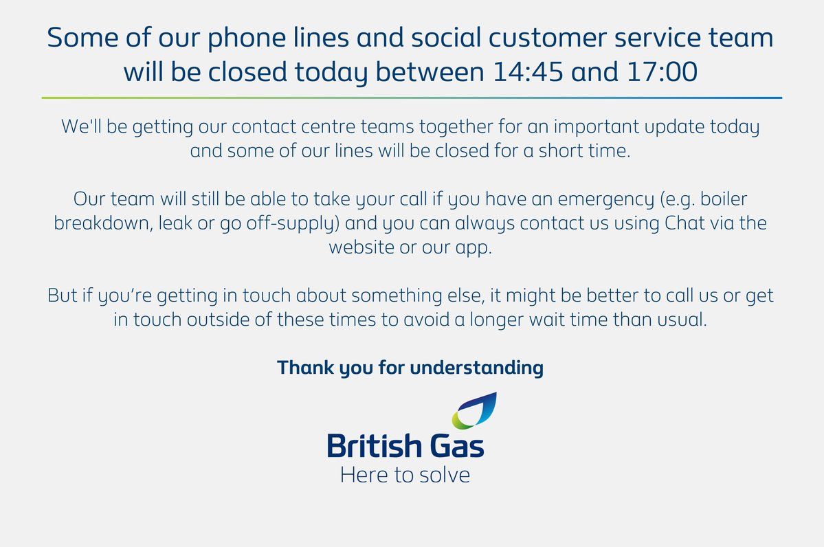 Just a heads up that some of our phone lines and social customer service team will be closed for a short time today between 14:45–17:00. If you have an emergency and need us, we'll still be able to take your call and you can contact us using Chat via the website or our app. https://t.co/NFzOS27Ske