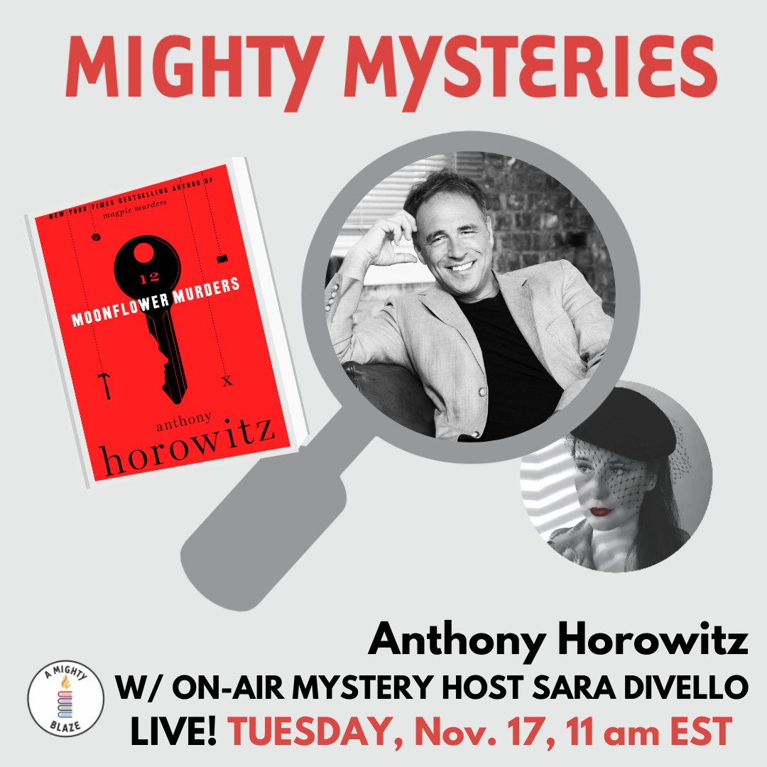 I'm thrilled to host @AnthonyHorowitz LIVE tomorrow at 11 am EST/4pm London! We'll chat about his new book #MoonflowerMurders, the #secret to writing a page-turner, and all things #mysteries #thrillers #writing and more! Join us over on @AMIGHTYBLAZE