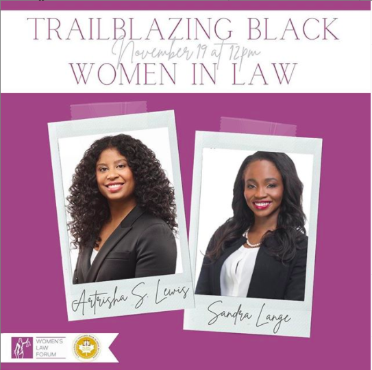 On Nov. 19, join #UAlbertaLaws @womenslawforum & Black Law Students Association for a lunch hour talk featuring Atrisha Lewis & Sandra Lange, two Black women working for large law firms who have been recognized for their trailblazing work. REGISTER: ow.ly/MDkC50CmcO8
