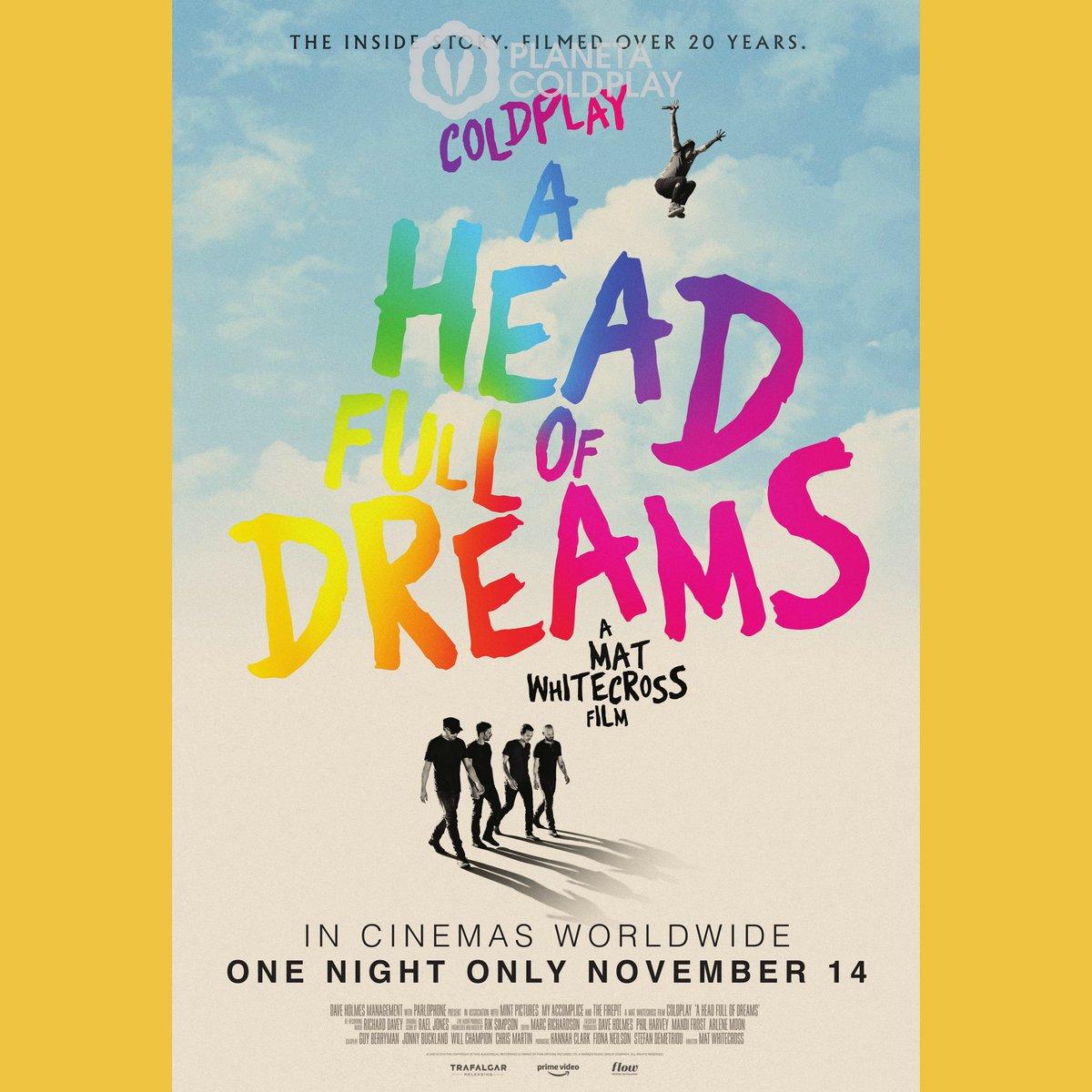 🎞 Aniversario: 14 de Noviembre de 2018 🎬 Estreno del documental 'A Head Full Of Dreams'  ✳️ Hoy se cumplen dos años desde el estreno del increíble documental que retrata la historia de la banda, desde sus inicios en 1998 hasta lo que fue el final del #AHFODtour.