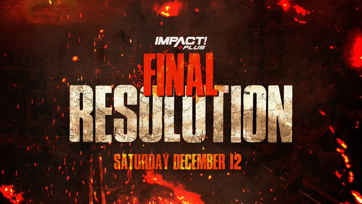"""Impact Wrestling Announces Date For """"Final Resolution"""" Event"""