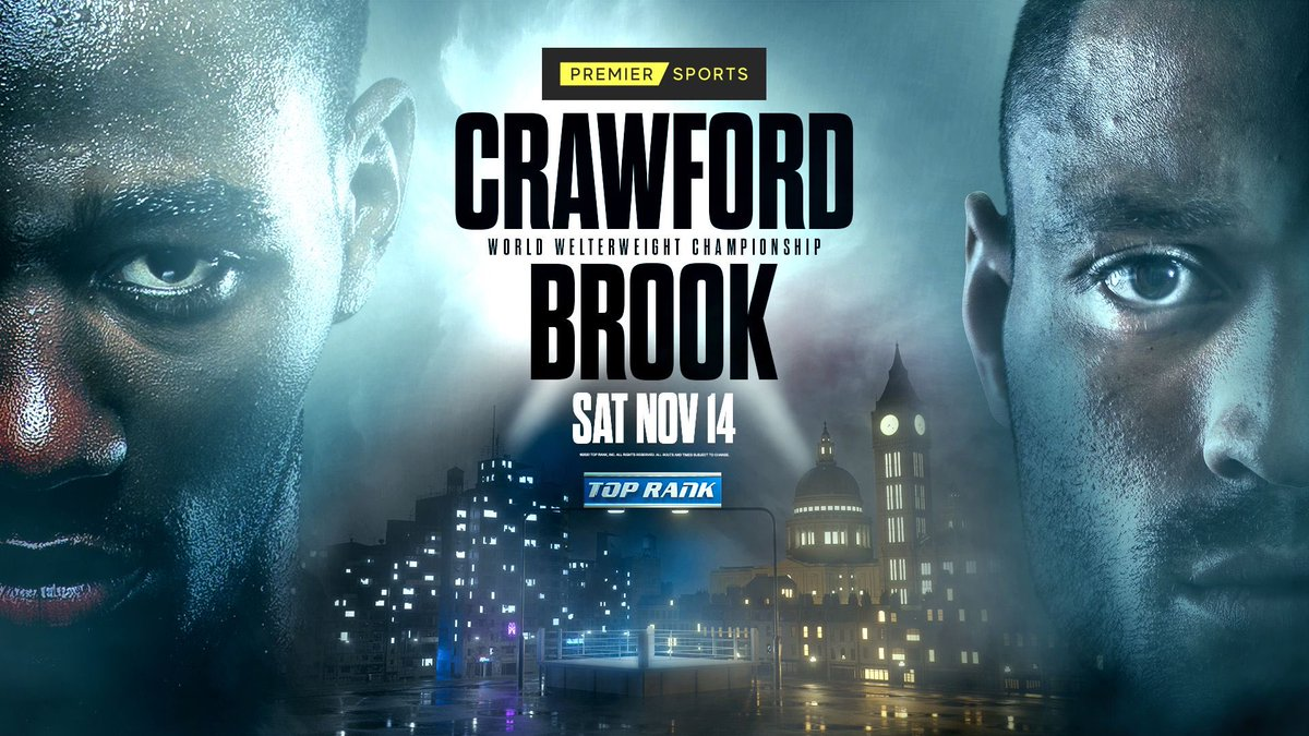👊 TIME. FOR. THE. MAIN. EVENT.   🇺🇸 Crawford 🆚 Brook 🇬🇧   📺 Premier Sports 1   ANY. MINUTE. NOW. 🔥   #CrawfordBrook https://t.co/afYU9ciLr2