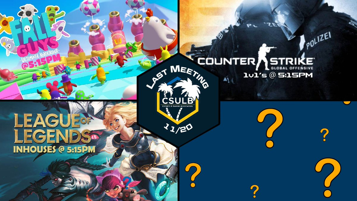 CSULB - Our next event will be CS:GO 1v1s!  That's 3/4 games revealed, but I'm sure you guys can guess what the last one will be 🥱  It's obviously-  🚪🏃‍♂️💨