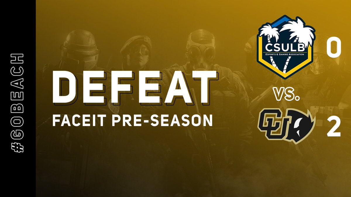 CSULB - Our run in the @FACEITCollege Rainbow Six pre-season ends here. We'll be back 👊  #GoBeach