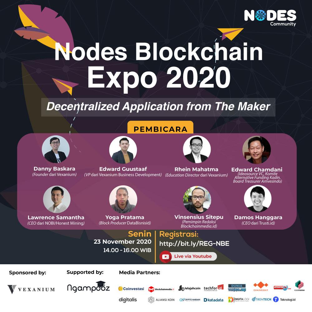 @NodesCommunity  dan #Vexanium akan menyelenggarakan #webinar bertajuk Decentralized Application from The Maker yang berlangsung pada:  Tanggal: 23 November 2020 Waktu: 14.00 - 16.00 WIB Langsung melalui Youtube Link registrasi:    #nodesblockchainexpo2020