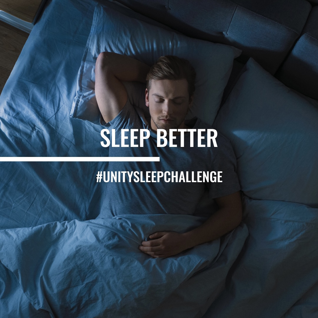 Each week, we'll help you make positive lifestyle changes with weekly challenges from leaders in their fields.  Join sleep expert, #NickLittlehales in this week's sleep challenge.   Head to  and use #UnitySleepChallenge to let us know how you get on!