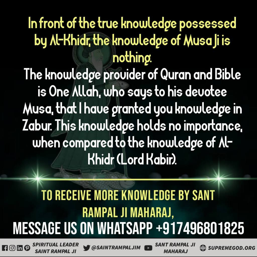 #MondayMotivation The knowledge provider ofQuran and Bible is one Allah who says to his devotees Moosa that I have granted you knowledge in Jabalpur this knowledge holdsno importance when compared to the knowledge ofLord Kabir watch Sadhna TV at7:30 p.m.