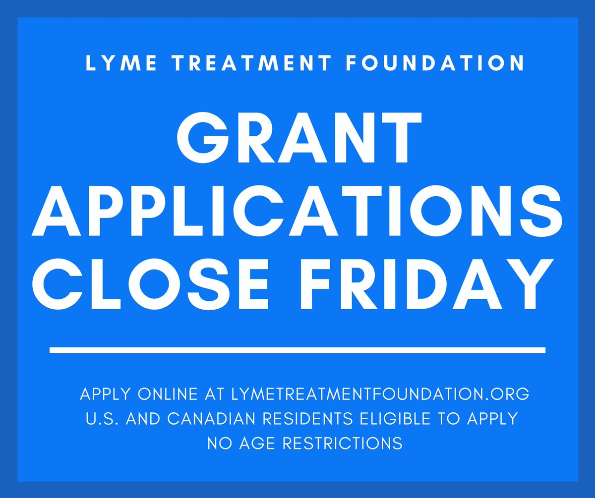 Grant applications close this Friday, November 20th! U.S. and Canadian residents eligible to apply. No age restrictions. Apply online at ! 💚 #lymedisease #treatmentgrants #fightlyme #lymetreatmentforall