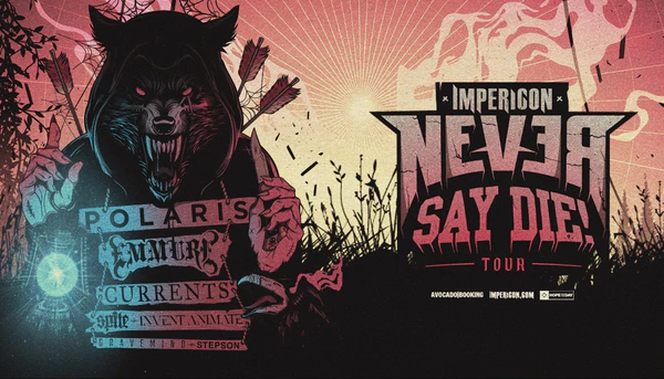 Returning in 2021, don't miss the @impericon_de Never Say Die! Tour with @PolarisAus, @EMMUREmusic, @CurrentsCT, @SPITEca and more - on sale now >> https://t.co/57i78jLfR2 https://t.co/R275Y9cWTf