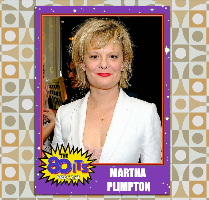 Happy Birthday to Martha Plimpton! How many times have you seen The Goonies?