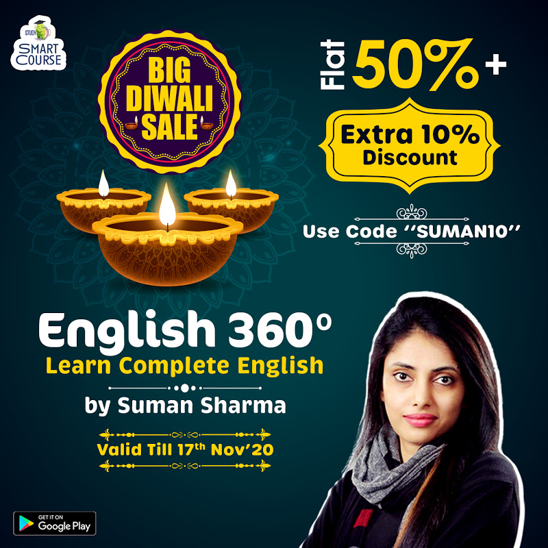 "#BigDiwaliSale! Learn complete English, ""English360- Smart Course"" by Suman Sharma with various smart features. Get flat 50% + Extra 10% discount, Use code ""SUMAN10"" offer valid till 17th Nov'20. To know more, download Study IQ APP:"