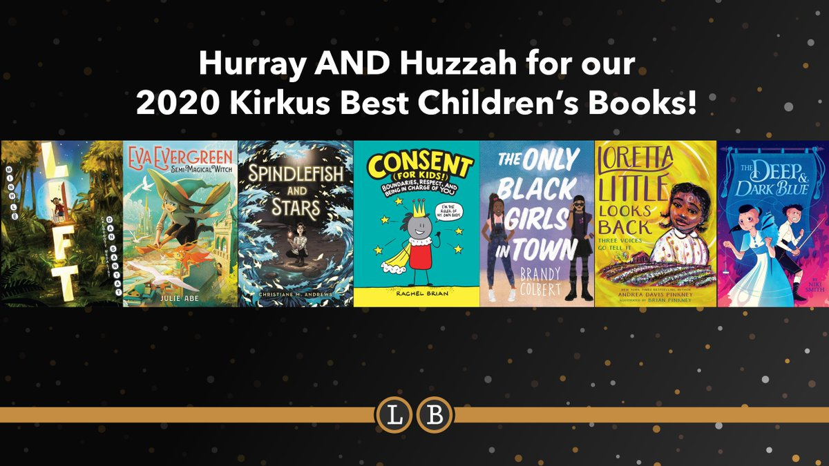 So many amazing titles on @KirkusReviews's Best Children's Books! Congratulations to LIFT, EVA EVERGREEN, SEMI-MAGICAL WITCH, SPINDLEFISH & STARS, CONSENT (FOR KIDS!), THE ONLY BLACK GIRLS IN TOWN, THE DEEP & DARK BLUE, and LORETTA LITTLE LOOKS BACK! ▶