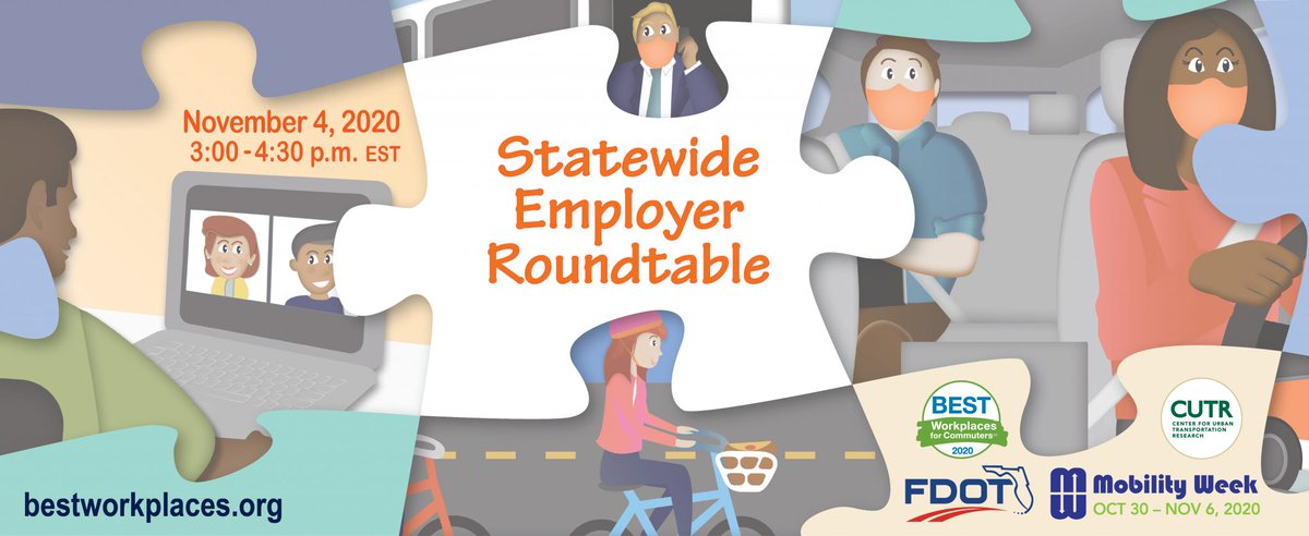 Statewide Employer Roundtable - Nov 4, 2020 Join @BestWorkplaces for a discussion on COVID-19 impacts on #commuting. The talk will include #COVID-19 related workforce impacts & commuter trends, telework, productivity, and more! Learn more at  https://t.co/KiUwiTIdd6 #Florida https://t.co/Xev2p0AdPu