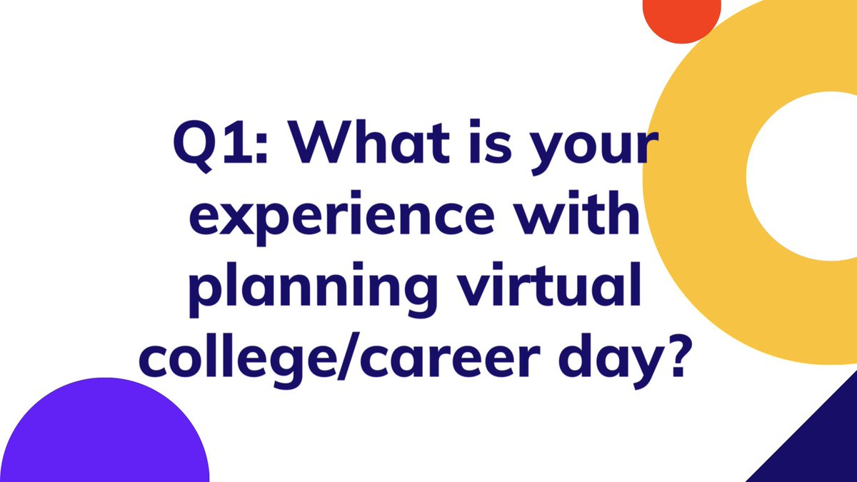 Q1: What is your experience with planning virtual college/career day? #scchat