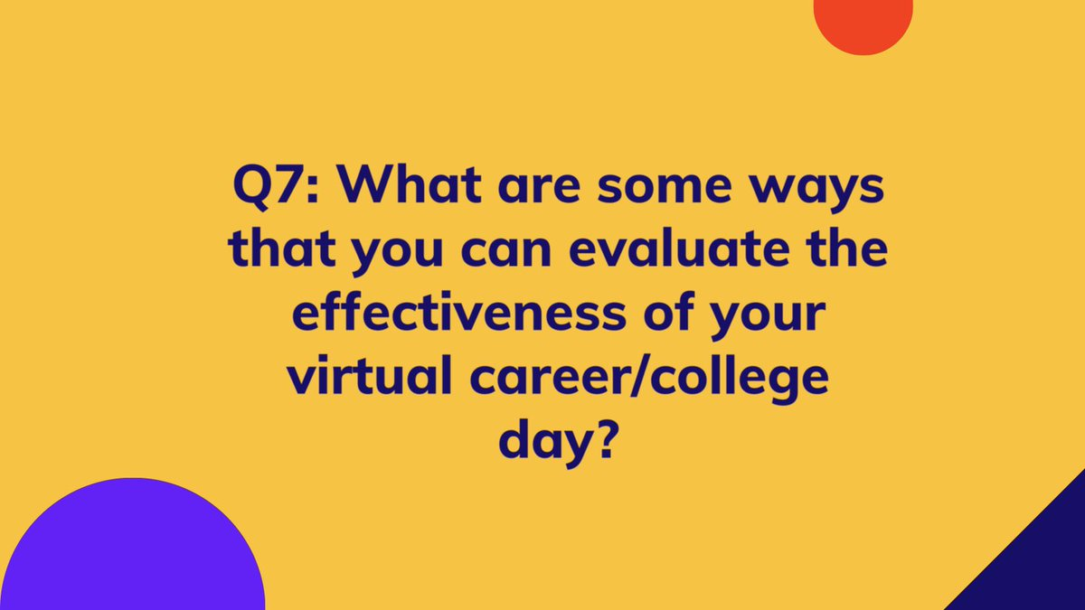 Q7: What are some ways that you can evaluate the effectiveness of your virtual career/college day? #SCCHAT