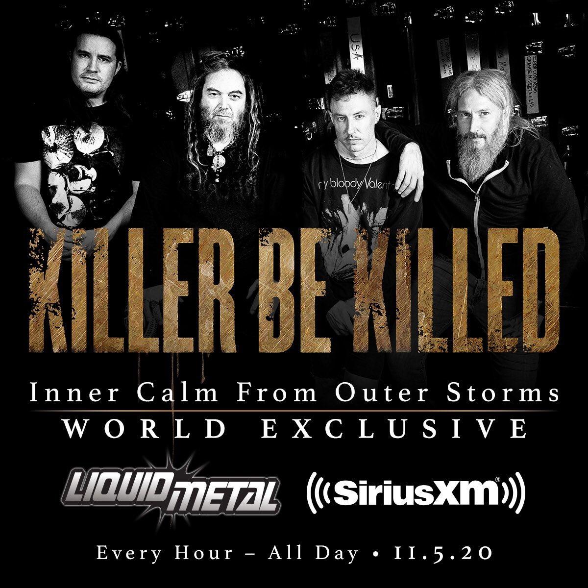 World Exclusive! Brand new @KillerBeKilled all day today @SXMLiquidMetal #KillerBeKilled 🤘🏼🤘🏼
