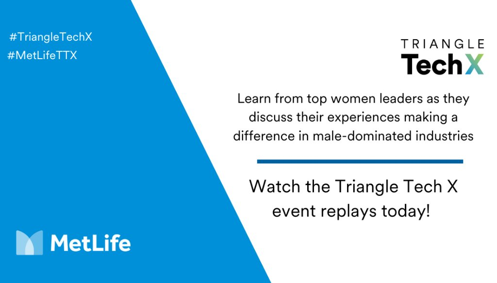 Last week's #TriangleTechX conference brought together more than 50 speakers to explore the critical issues facing women in today's tech workplace. If you missed any of the 20 empowering sessions, you can watch the replays here: https://t.co/mqxMZBRIeF #MetLifeTTX https://t.co/kSslDQwomK