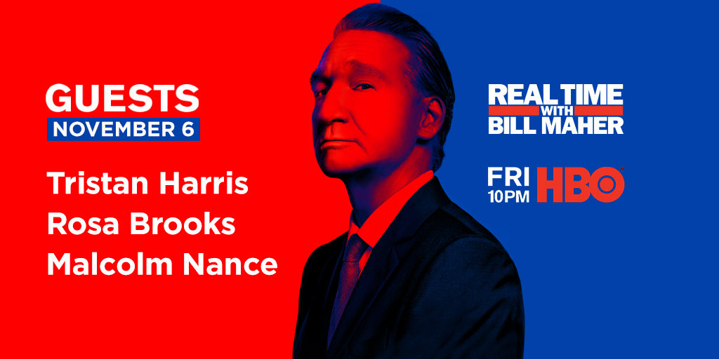 We hereby claim Friday night at 10PM for a new episode of #RealTime with @BillMaher. Furthermore, this weeks guests will be @TristanHarris, @brooks_rosa + @MalcolmNance! Legal observers will be permitted to legally observe on @HBO.
