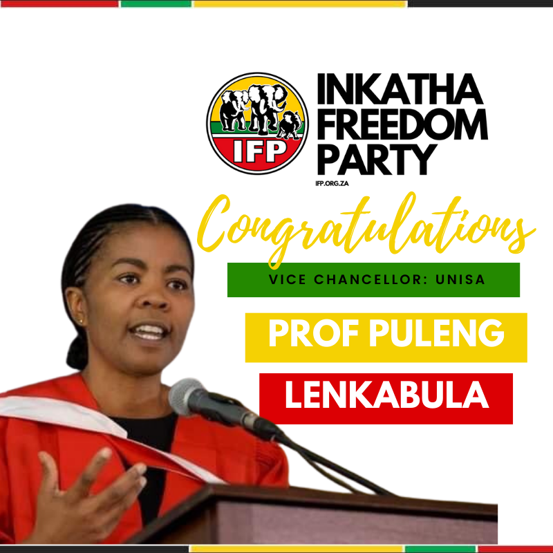 """Inkatha Freedom Party on Twitter: """"The IFP congratulates @unisa's first female Vice Chancellor in 148 years, Professor Puleng @LenkaBula. 🎓🙌🏾 History has been made. 🇿🇦 We wish you only the best during"""