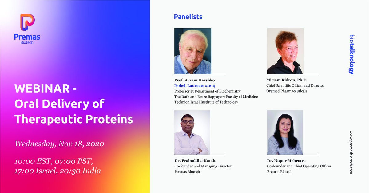 "Next in #Biotalknology, Part 2 of ""Oral Delivery of Therapeutic Proteins - Oramed Story"" features Noble Laureate Prof. Avram Hershko & Dr. Miriam Kidron, CSO & Director, @OramedPharma Wednesday, November 18. Registrations are now open  We'll see you there!"