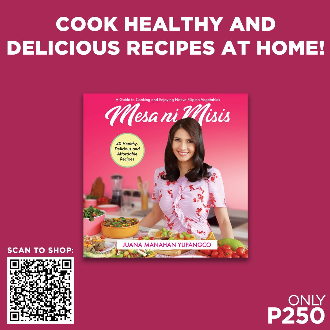 Are you a foodie, health-conscious eater, or home cook? Grab a copy of Mesa ni Misis by Juana Manahan Yupangco for only P250!  Scan the QR Code to shop online or shop from any of these branches: . #MesaNiMisis #NBSNewReads #NBSeveryday