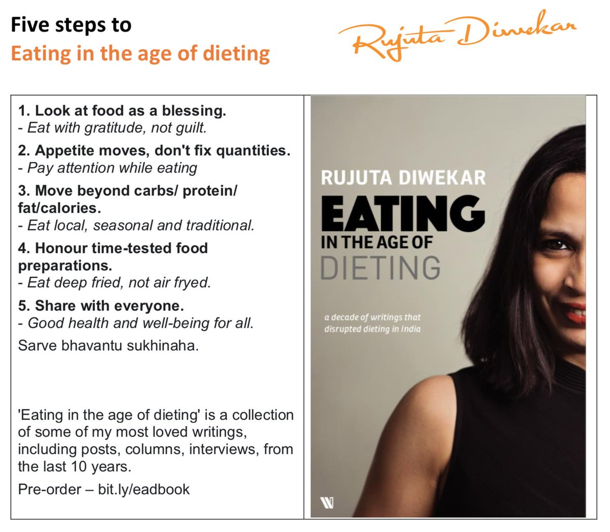 Rujuta Diwekar On Twitter 5 Steps To Eating In The Age Of Dieting View Food As A Blessing Appetite Moves Don T Fix Quantities Move Beyond Food Groups Eat Local Seasonal Honour