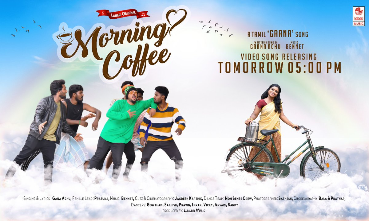 """#LahariMusic Presents MORNING COFFEE A Tamil """"GAANA"""" Song Lyricist & Singer : @achu_gana Music : #Bennet Video Song releasing Tomorrow at 05 pm."""