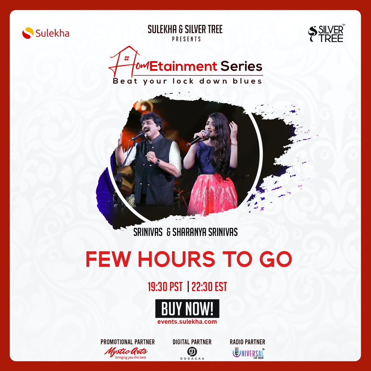 Only few hours to go! Grab your tickets soon to catch                                                                                                                                             @singersrinivas & @SharanyaSrini3 Live✨