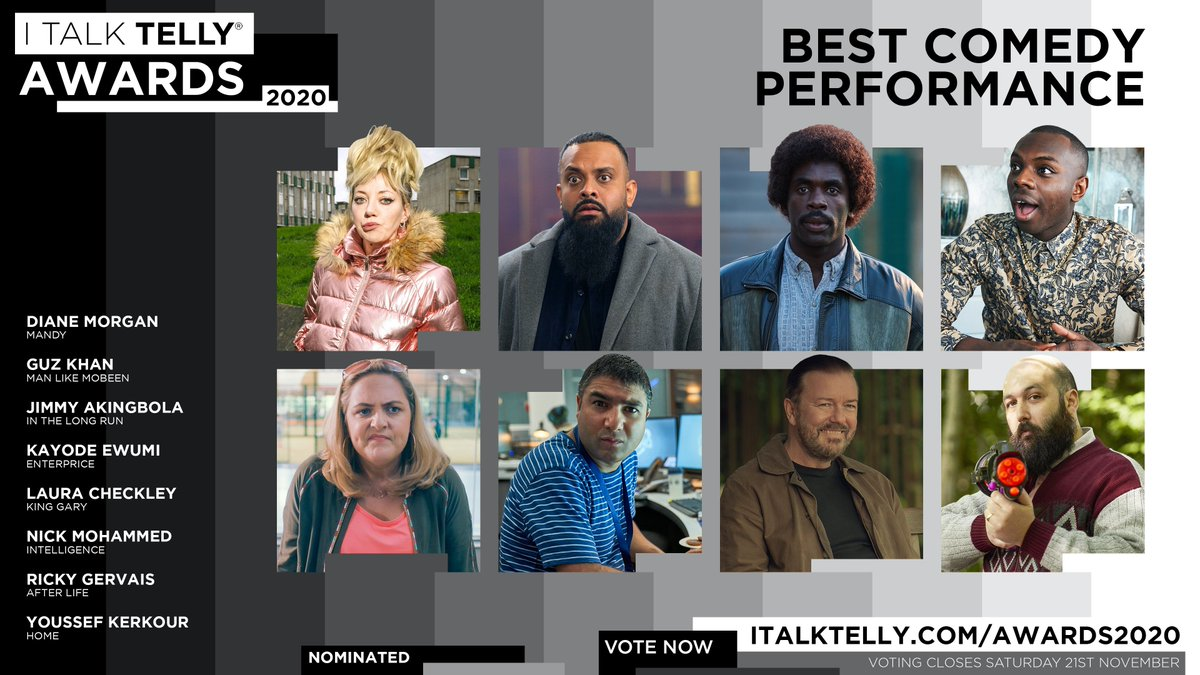 ✨ Vote for BEST COMEDY PERFORMANCE in this year's #ITalkTellyAwards now:    @missdianemorgan @GuzKhanOfficial @JimmyAkingbola @KayEwumi @Laucheckley @nickmohammed @rickygervais @YoussefKerkour