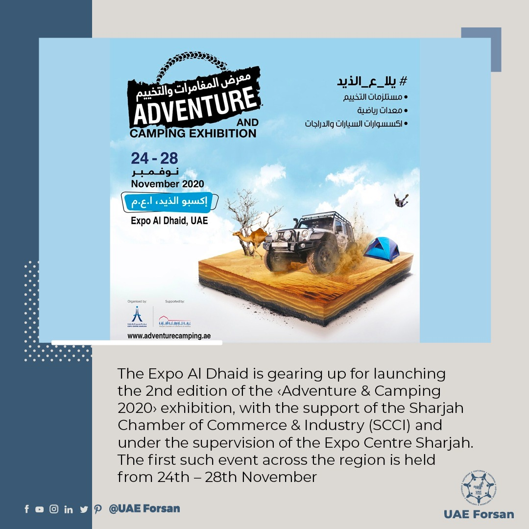 The Expo Al Dhaid is gearing up for launching the 2nd edition of the 'Adventure & Camping 2020' exhibition, with the support of the Sharjah Chamber of Commerce & Industry (SCCI) and under the supervision of the Expo Centre Sharjah  @ExpoCentreShj @almidfa135 https://t.co/rQ5Aluu8iD
