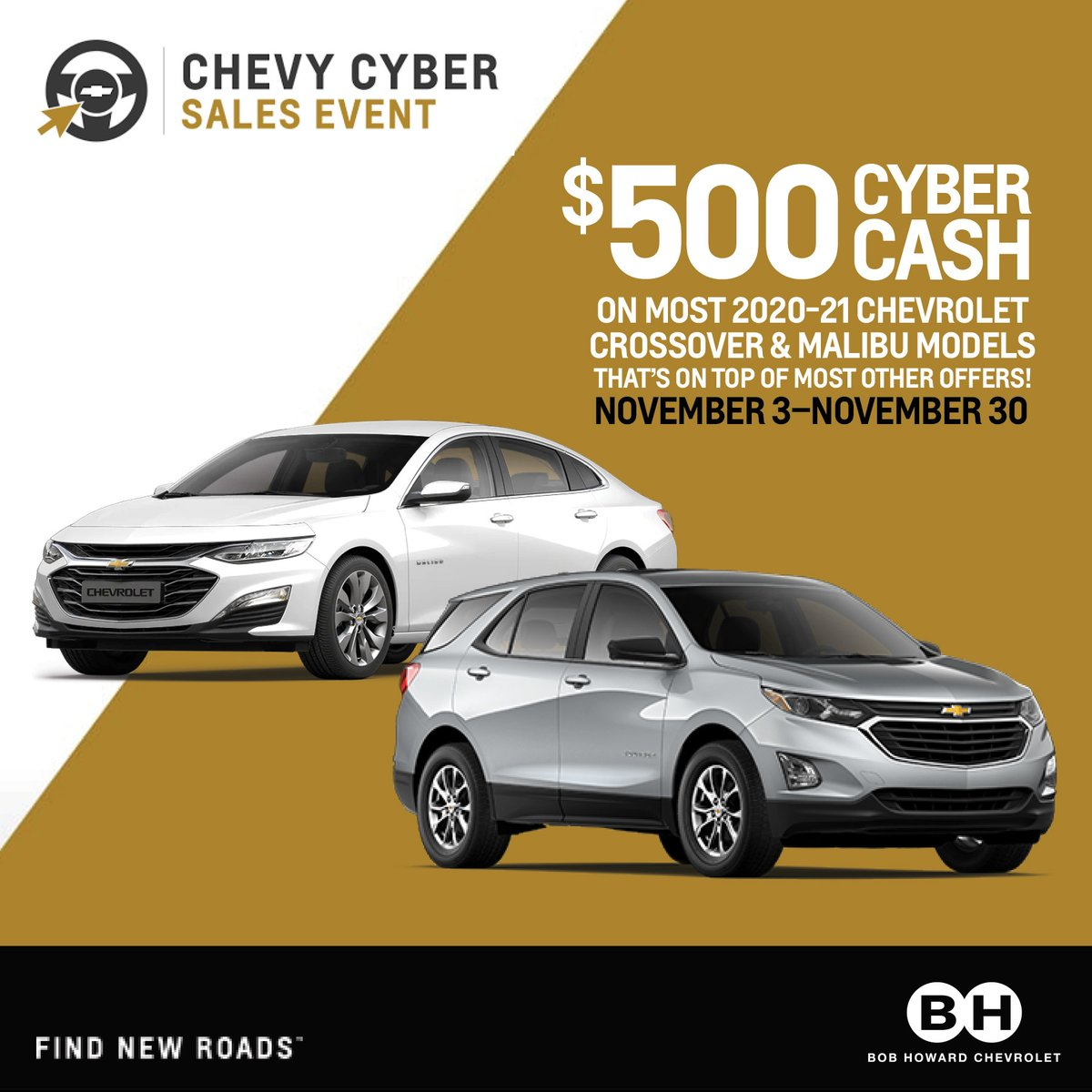 Bob Howard Chevrolet On Twitter The Chevy Cyber Sales Event Is Here Get 500 In Cyber Cash On Most 2020 2021 Models Shop Now Https T Co V5iqgckbtu Https T Co M8il2faf73