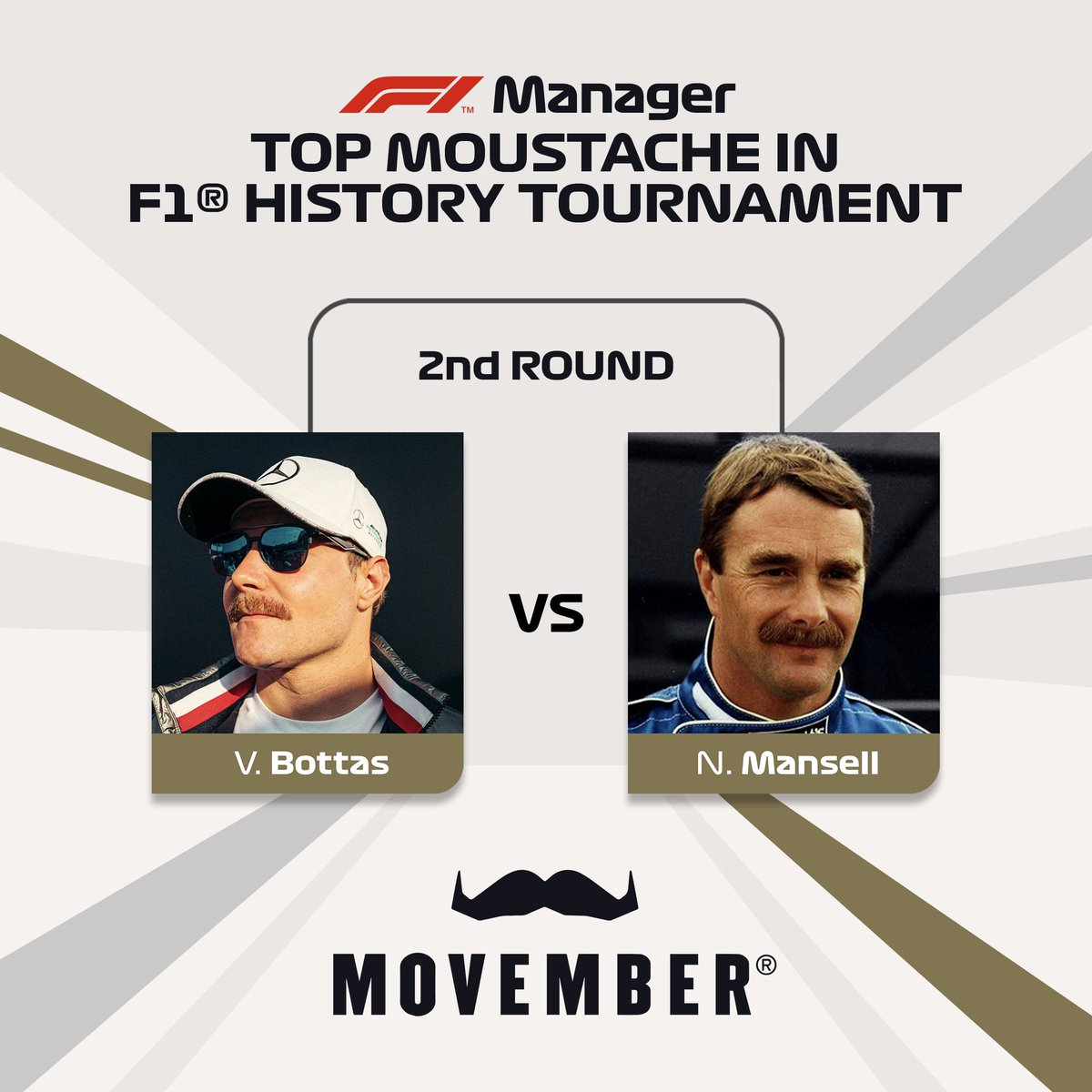 After tallying up all the votes from Twitter/Facebook/Discord/Instagram, in what many may see as a massive upset, @ValtteriBottas vanquishes Nigel Mansell, one of our pre-tournament faves! Wow..😲  3rd Round poll coming soon.  #F1MMovember #Movember #Movember2020 #F1Manager #F1 https://t.co/7kma7jToEB