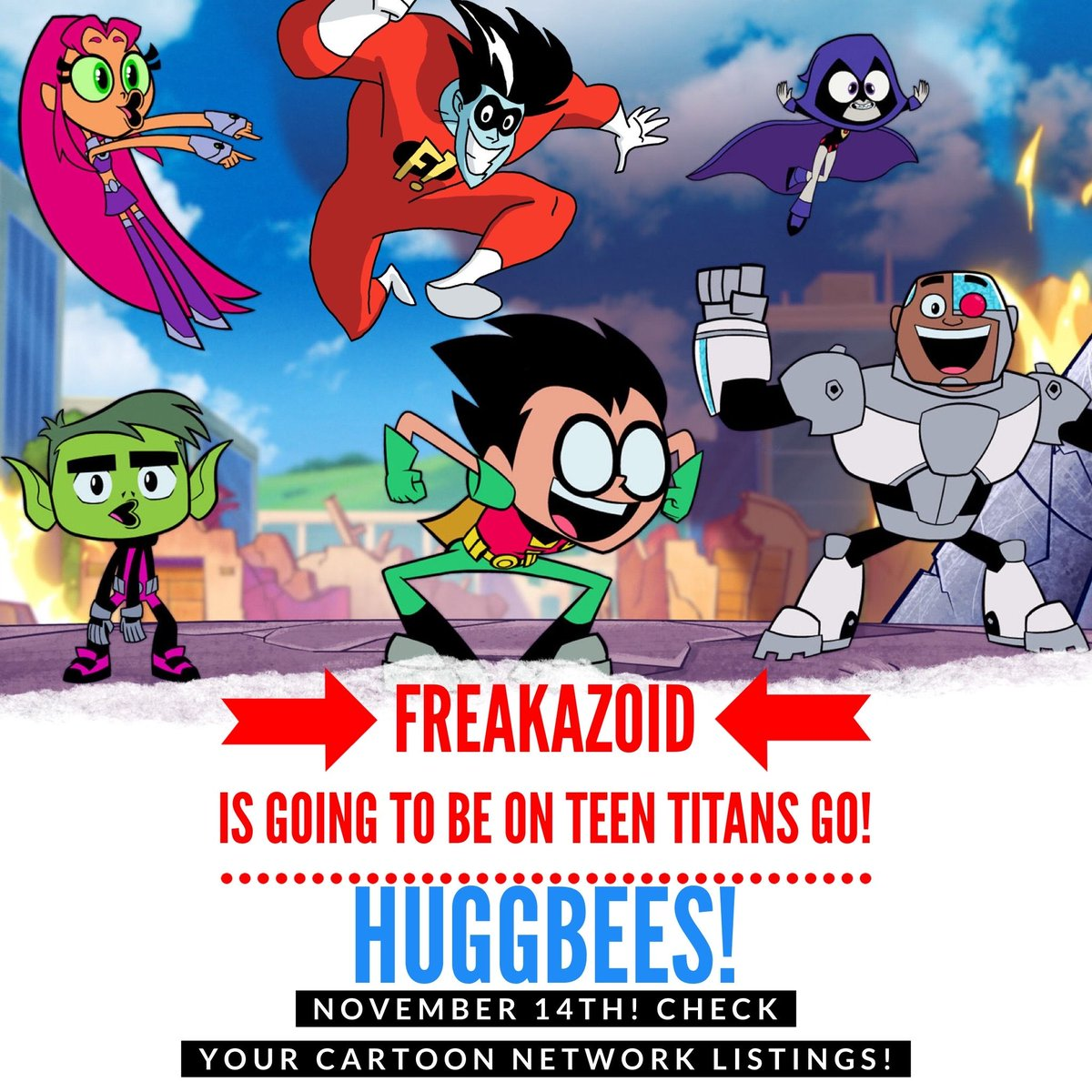 The Animanicast On Twitter Huggbees Saturday November 14th Look For A New Teentitansgo Featuring Freakazoid The Episode Huggbees Description The Brain Teams Up With The Lobe So The Titans Enlist The Help