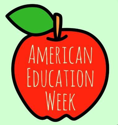 Happy American Education Week!
